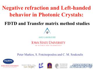 Negative refraction and Left-handed behavior in Photonic Crystals: FDTD and Transfer matrix method studies