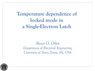 Temperature dependence of  locked mode in  a Single-Electron Latch