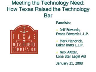 Meeting the Technology Need: How Texas Raised the Technology Bar