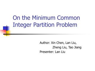 On the Minimum Common Integer Partition Problem
