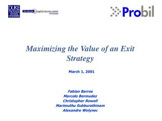 Maximizing the Value of an Exit Strategy