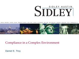 Compliance in a Complex Environment