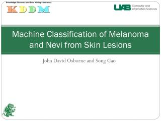 Machine Classification of Melanoma and Nevi from Skin Lesions