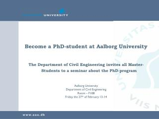 Become a PhD-student at Aalborg University
