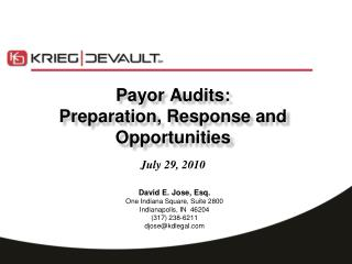 Payor Audits: Preparation, Response and Opportunities