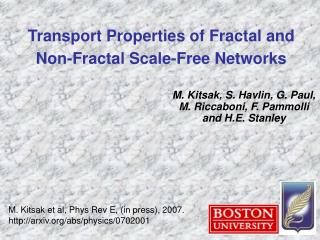Transport Properties of Fractal and Non-Fractal Scale-Free Networks