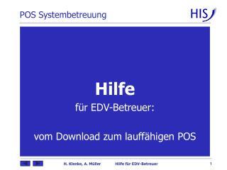 Hilfe für EDV-Betreuer: vom Download zum lauffähigen POS