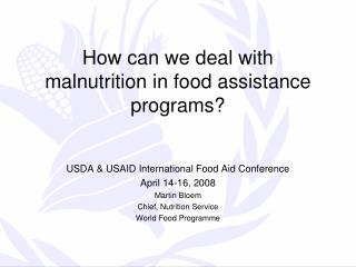 How can we deal with malnutrition in food assistance programs?