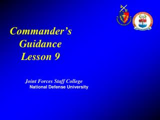 Commander's Guidance Lesson 9