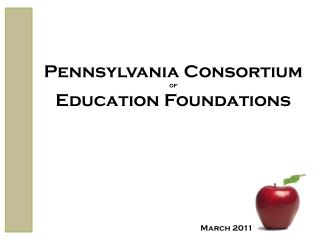 Pennsylvania Consortium  of Education Foundations