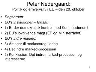Peter Nedergaard: Politik og erhvervsliv i EU – den 20. oktober