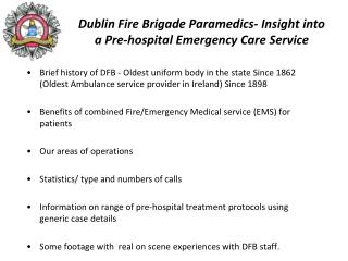Dublin Fire Brigade Paramedics- Insight into a Pre-hospital Emergency Care Service