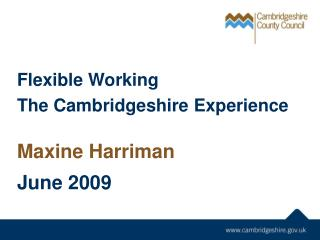 Flexible Working The Cambridgeshire Experience
