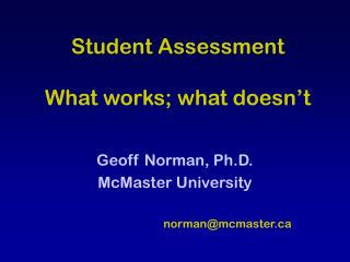 Student Assessment What works; what doesn't
