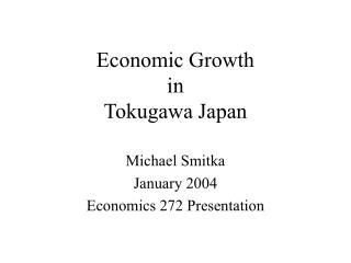 Economic Growth  in Tokugawa Japan