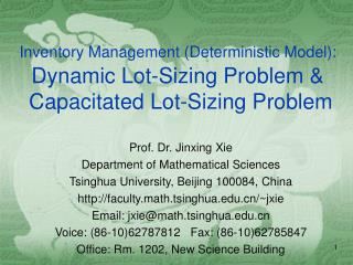 Prof. Dr. Jinxing Xie Department of Mathematical Sciences