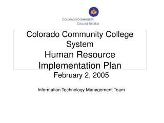 Colorado Community College System Human Resource Implementation Plan