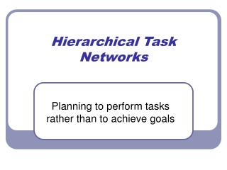 Hierarchical Task Networks