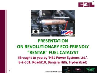 "PRESENTATION  ON REVOLUTIONARY ECO-FRIENDLY ""RENTAR"" FUEL CATALYST"