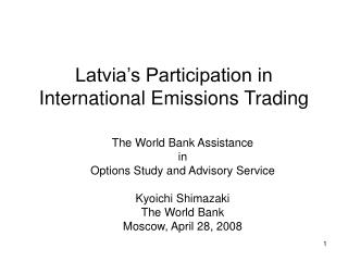 Latvia's Participation in International Emissions Trading