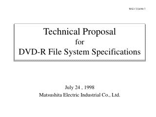 Technical Proposal for DVD-R File System Specifications
