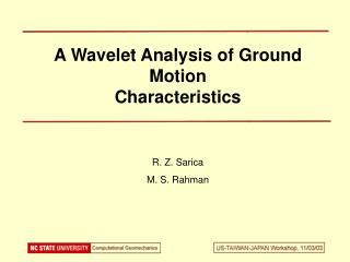 A Wavelet Analysis of Ground Motion  Characteristics