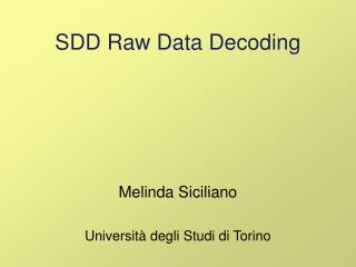 SDD Raw Data Decoding