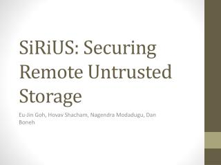 SiRiUS : Securing Remote Untrusted Storage