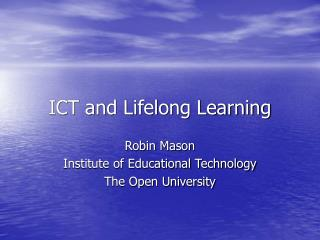 ICT and Lifelong Learning