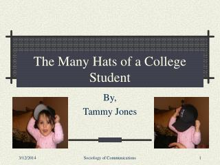 The Many Hats of a College Student