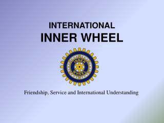 INTERNATIONAL INNER WHEEL