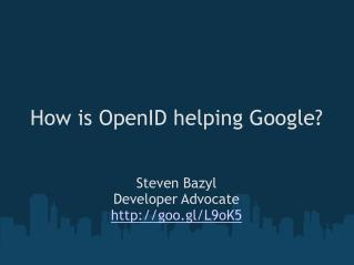 How is OpenID helping Google?
