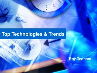 Top Technologies & Trends