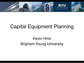 Capital Equipment Planning