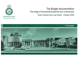 The Budget documentation The range of documents produced over a fiscal year