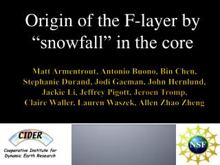 "Origin of the F-layer by ""snowfall"" in the core"