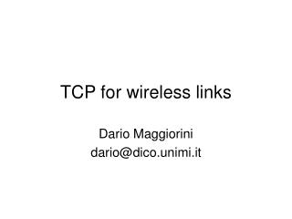 TCP for wireless links