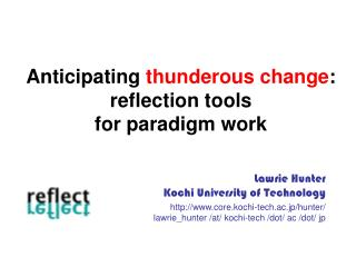 Anticipating  thunderous change : reflection tools  for paradigm work