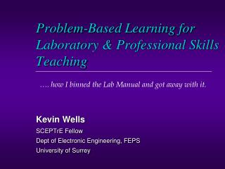 Problem-Based Learning for Laboratory & Professional Skills  Teaching