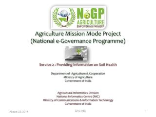 Agriculture Mission Mode Project  (National e-Governance Programme)