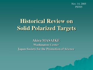 Historical Review on  Solid Polarized Targets