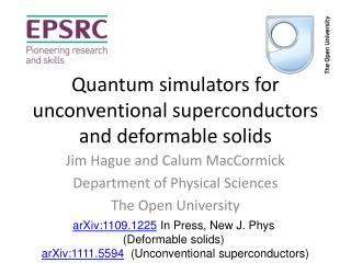 Quantum simulators for unconventional superconductors and deformable solids