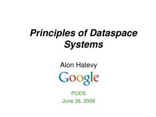 Principles of Dataspace Systems