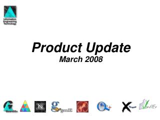Product Update March 2008