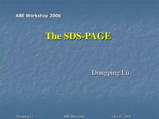 The SDS-PAGE