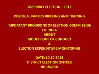 Election Expenditure 	Monitoring [EEM] 	 Assembly Elections- 2013