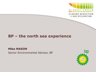 BP   the north sea experience