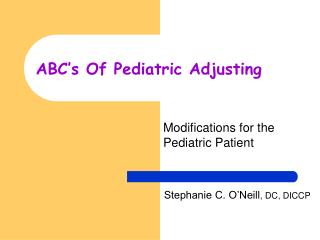 ABC's Of Pediatric Adjusting