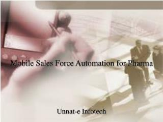 Mobile Sales Force Automation for Pharma