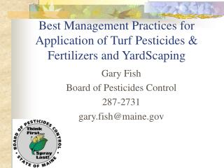 Best Management Practices for Application of Turf Pesticides & Fertilizers and YardScaping